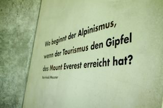 Zitat Reinhold Messner an der Wand des MMM Corones